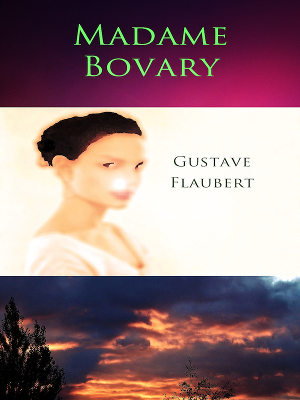 Madame Bovary [Annotated]