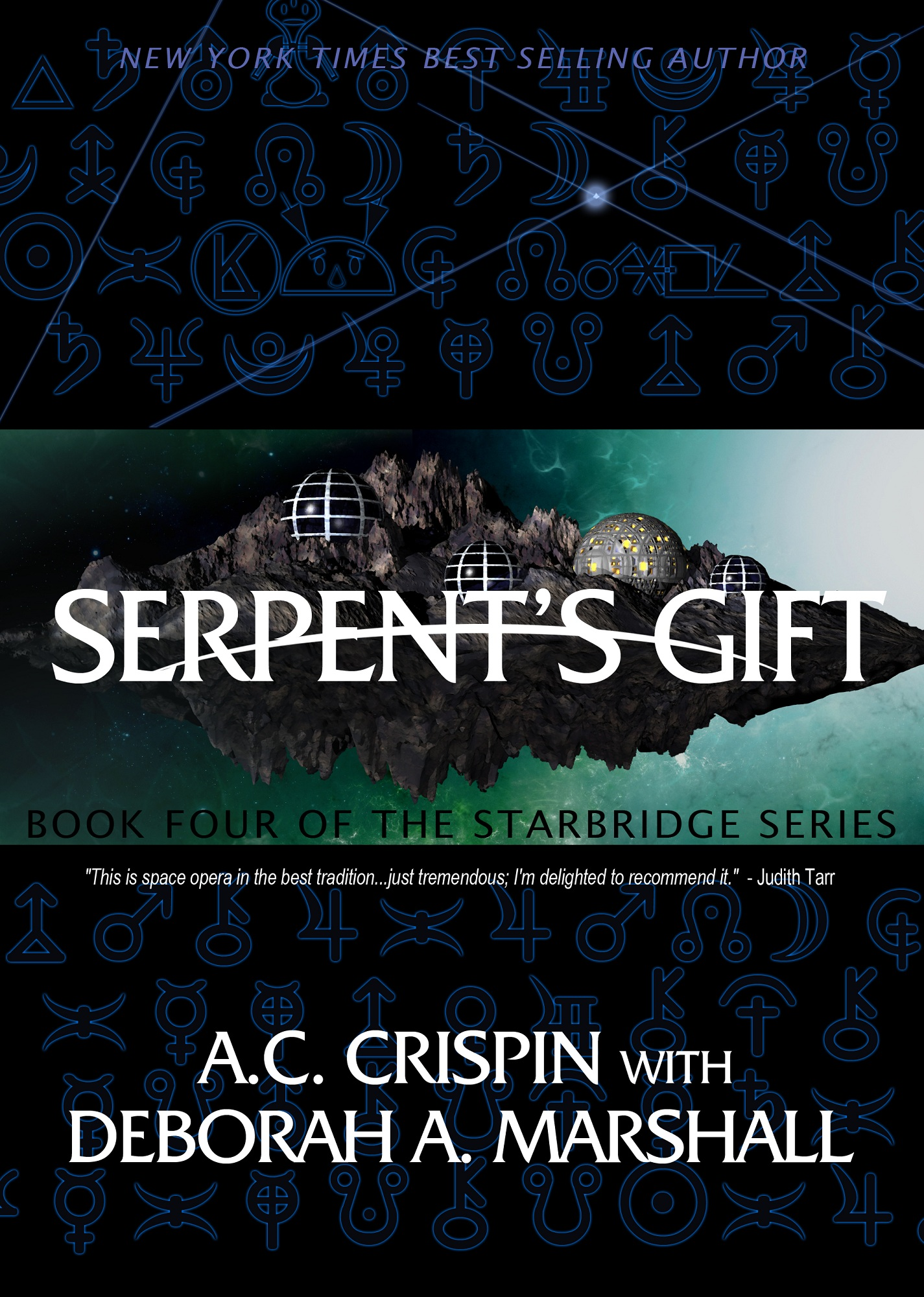 Serpent's Gift (StarBridge #4) By: A. C. Crispin,Deborah A. Marshall