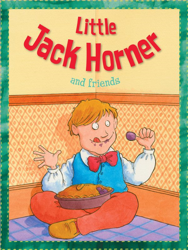 Little Jack Horner By: