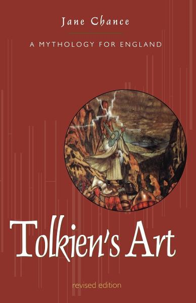 Tolkien's Art By: Jane Chance