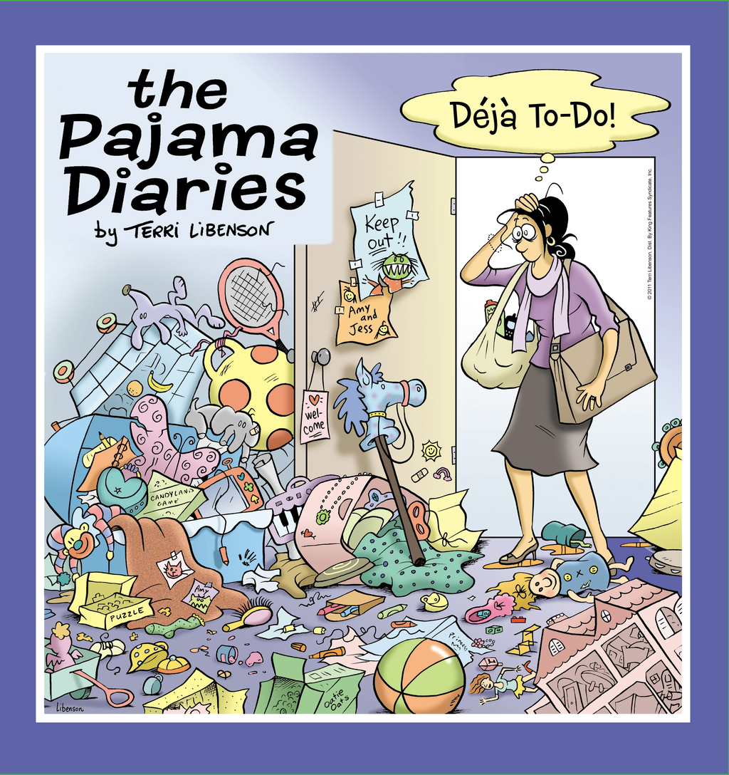 The Pajama Diaries: Deja To-Do By: Terri Libenson