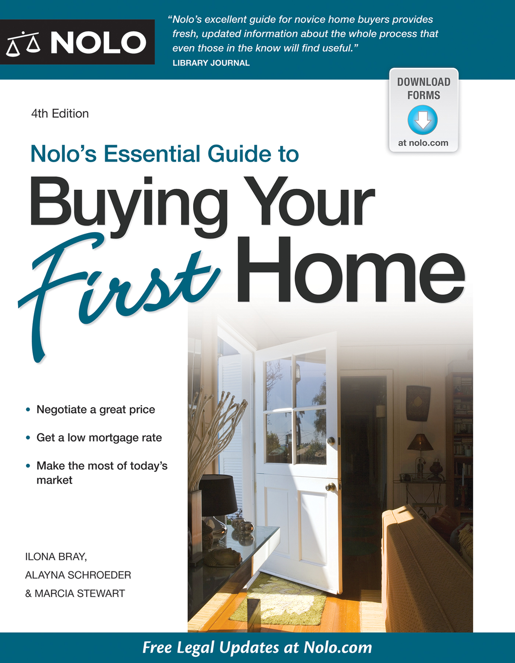 Nolo's Essential Guide to Buying Your First Home By: Ilona Bray