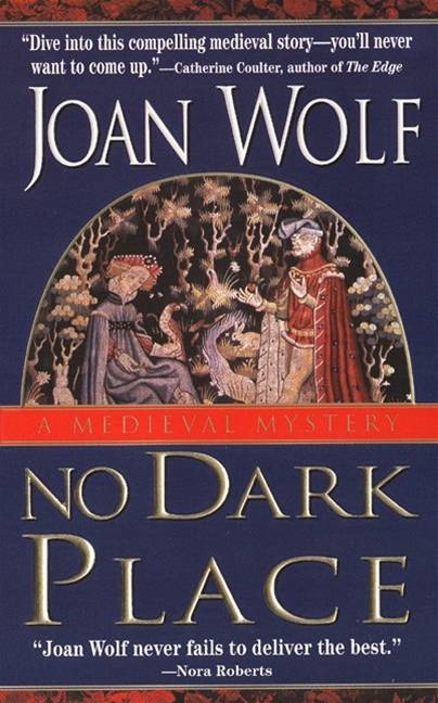 No Dark Place By: Joan Wolf