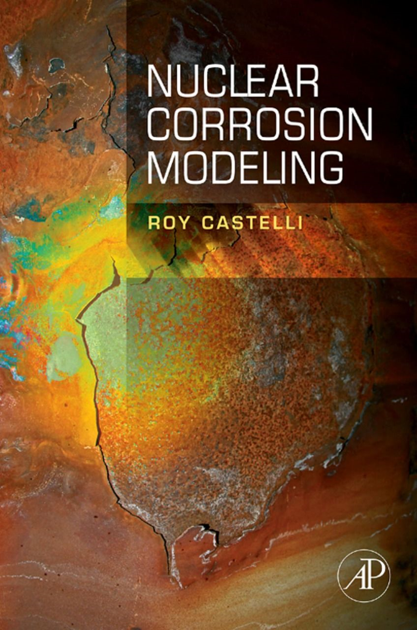 Nuclear Corrosion Modeling The Nature of CRUD