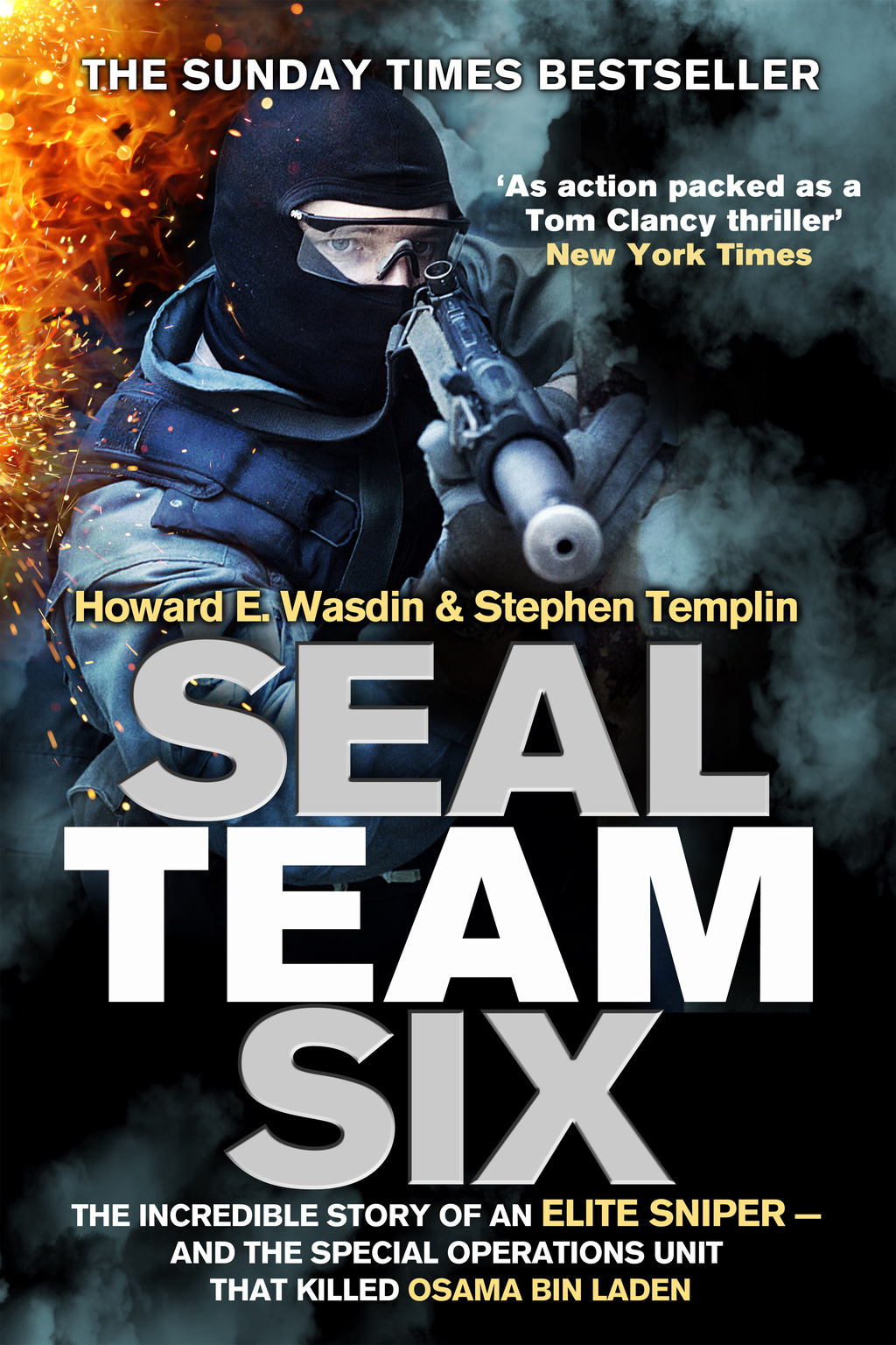 Seal Team Six The incredible story of an elite sniper - and the special operations unit that killed Osama Bin Laden