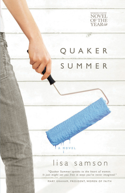 Quaker Summer By: Lisa Samson