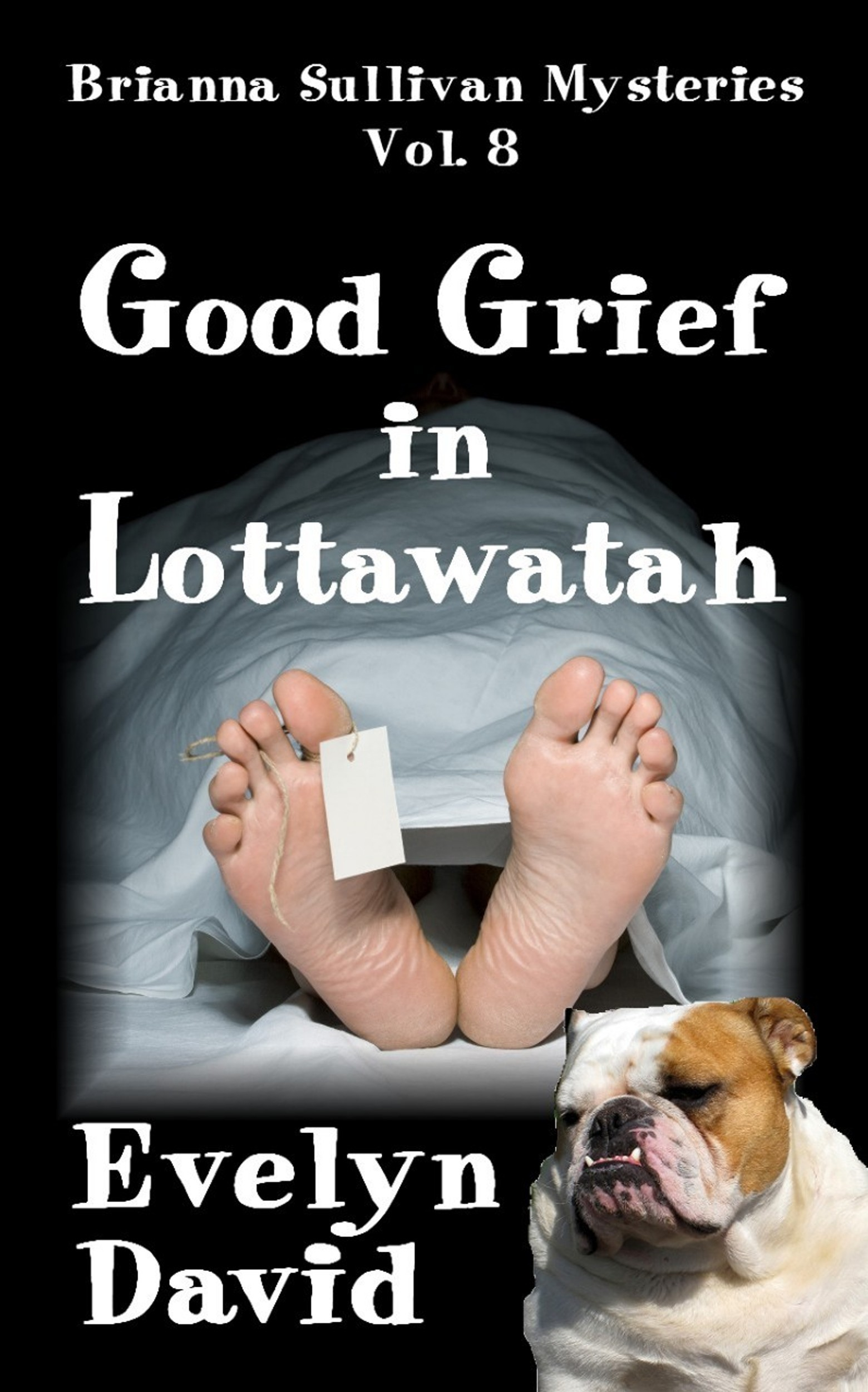 Good Grief in Lottawatah