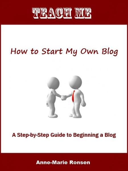Teach Me How to Start My Own Blog