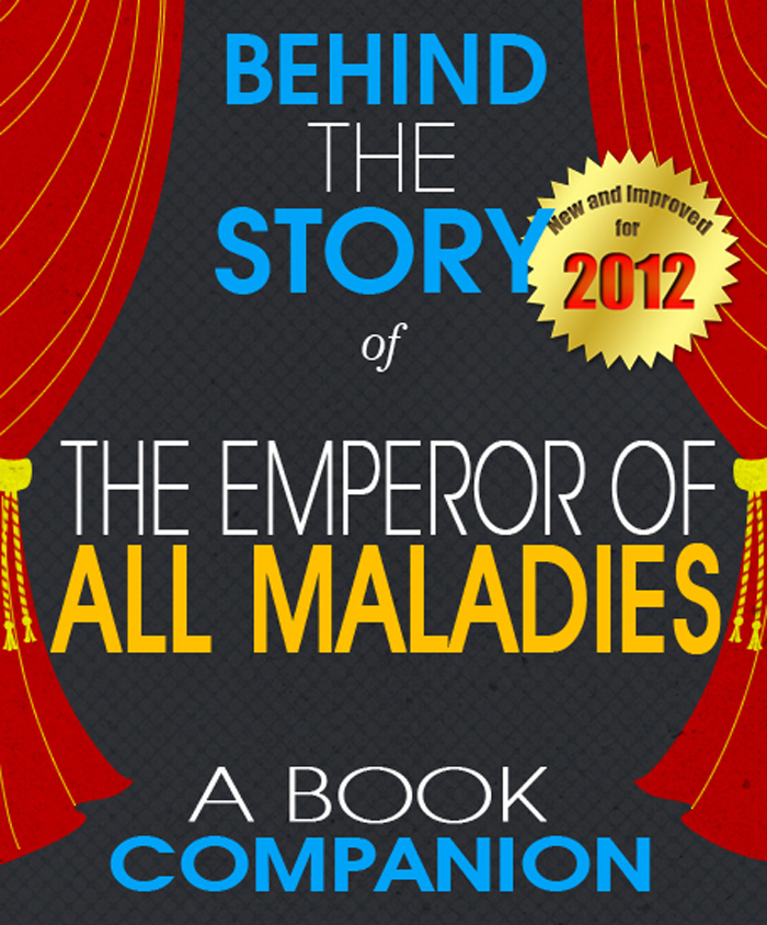 The Emperor of All Maladies: Behind the Story