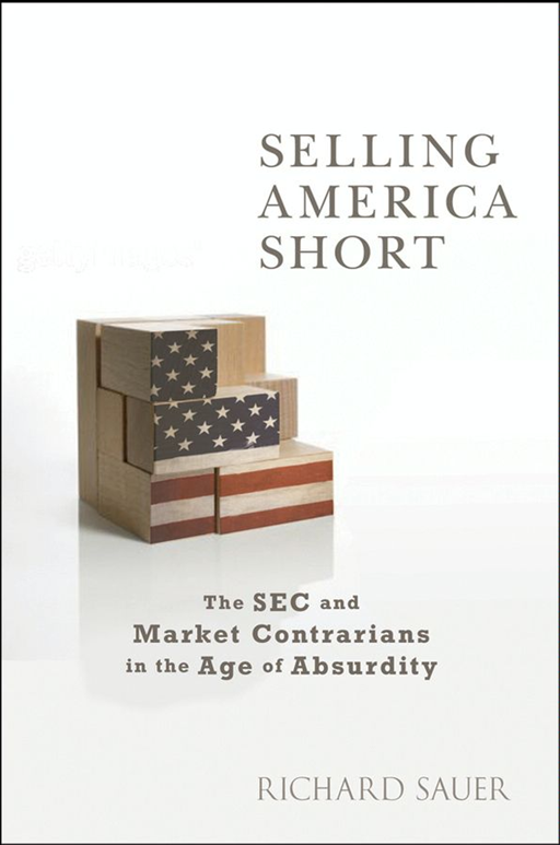 Selling America Short By: Richard C. Sauer
