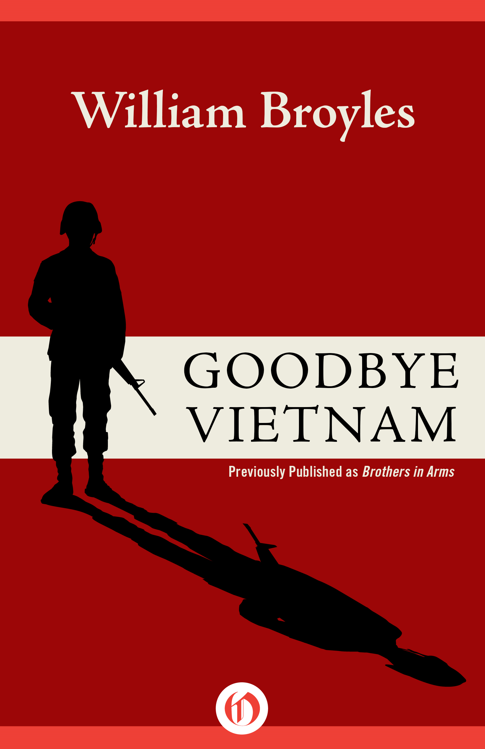 Goodbye Vietnam By: William Broyles Jr.