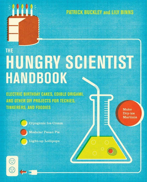 The Hungry Scientist Handbook By: Lily Binns,Patrick Buckley