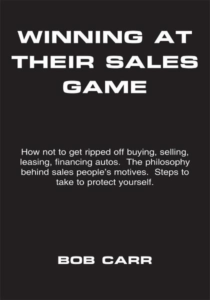 WINNING AT THEIR SALES GAME By: BOB CARR