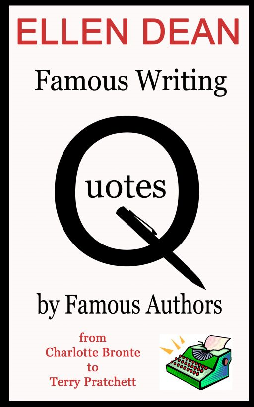 Famous Writing Quotes by Famous People from Charlotte Bronte to Terry Pratchett