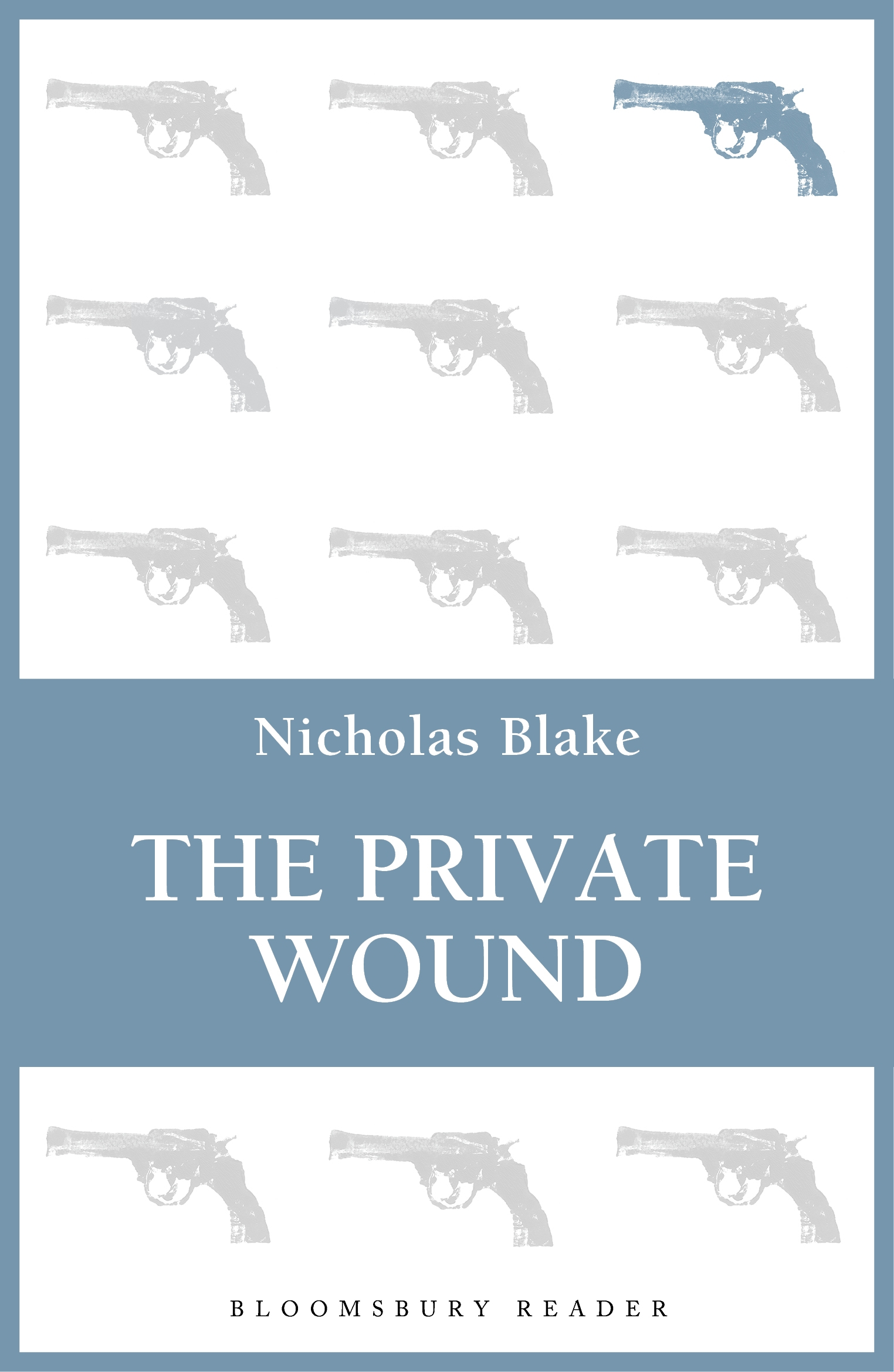 The Private Wound By: Nicholas Blake