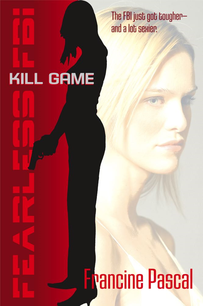 Kill Game By: Francine Pascal