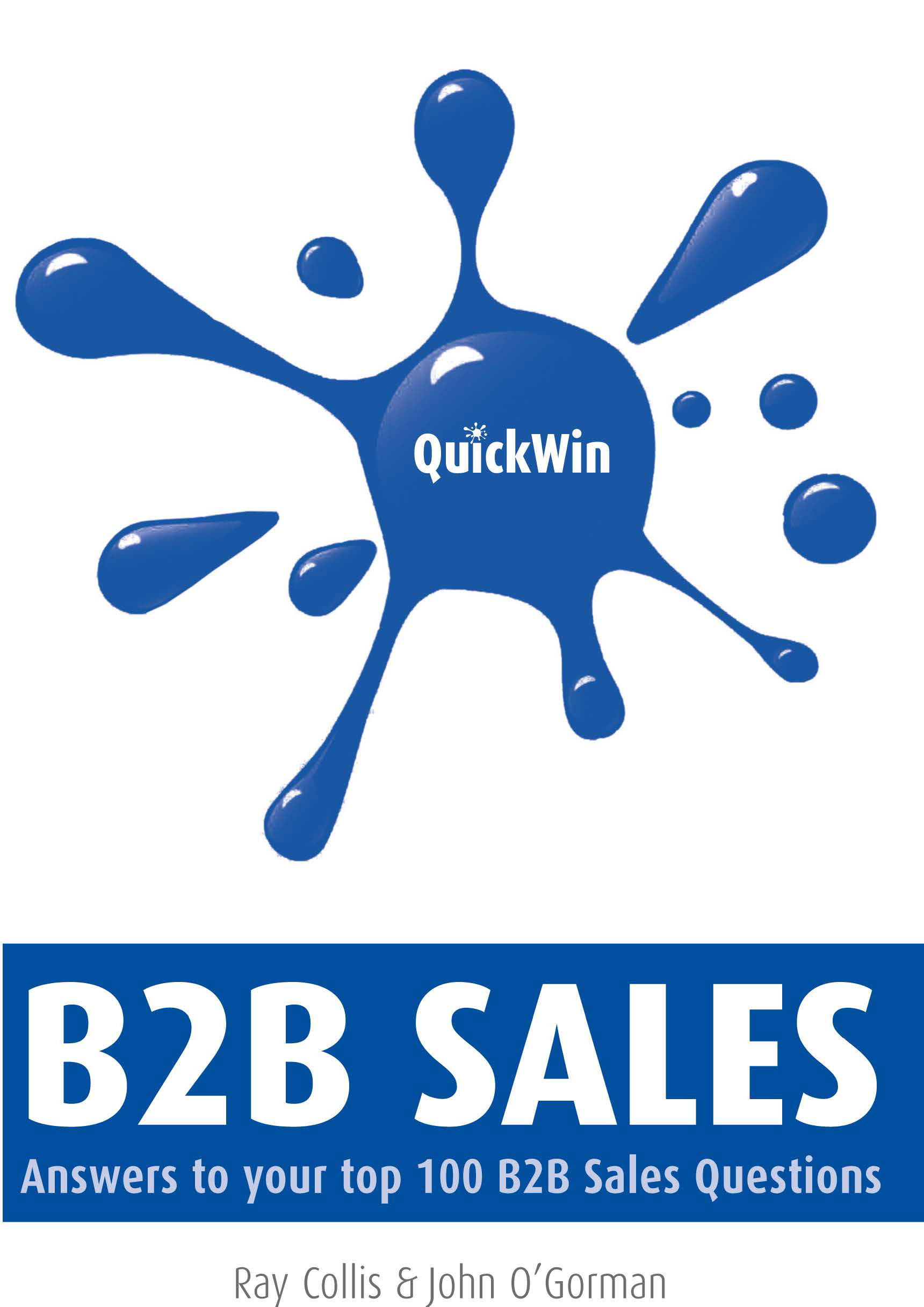 Quick Win B2B Sales: Answers to Your Top B2B Sales Questions