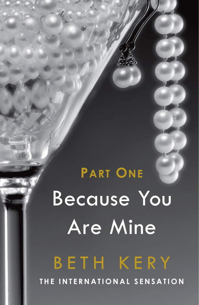 Because You Tempt Me Because You Are Mine Series #1