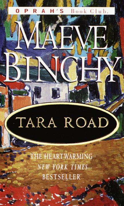 Tara Road By: Maeve Binchy