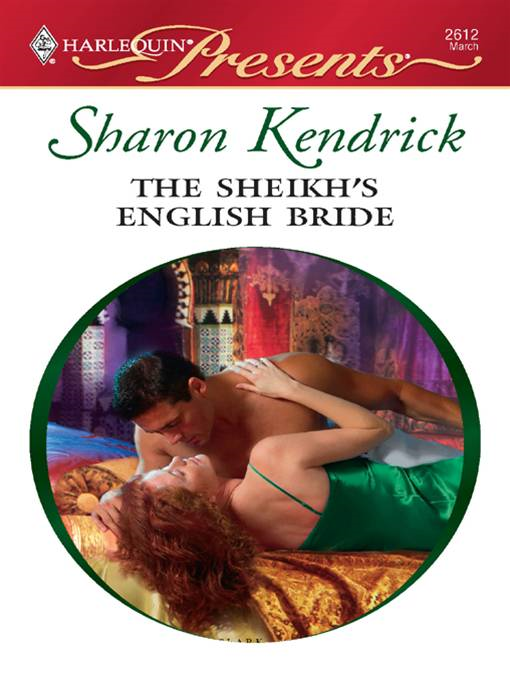The Sheikh's English Bride By: Sharon Kendrick