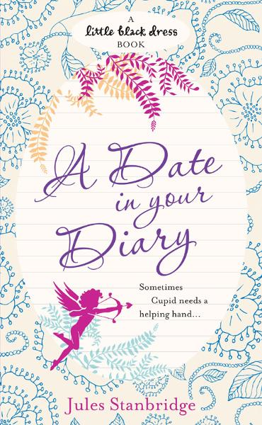 A Date in Your Diary By: Jules Stanbridge