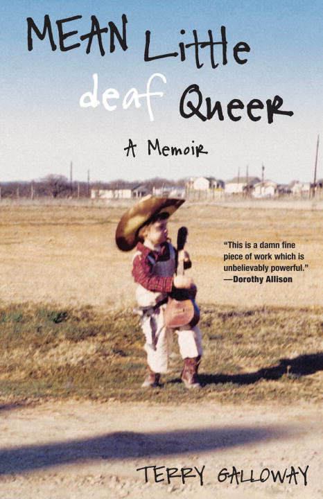 Mean Little deaf Queer By: Terry Galloway