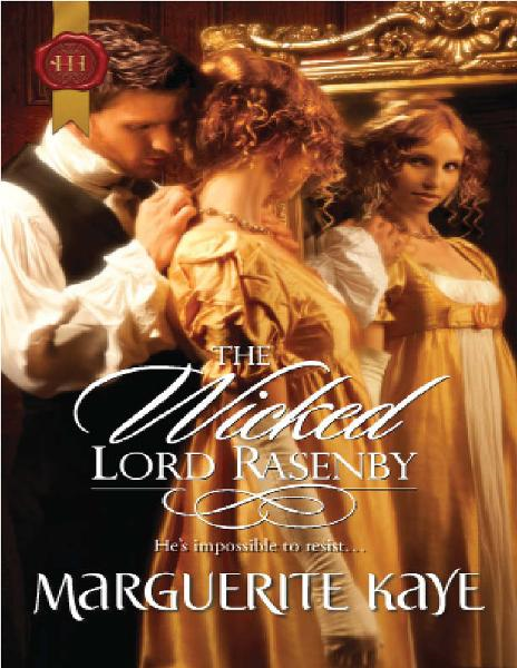 The Wicked Lord Rasenby By: Marguerite Kaye