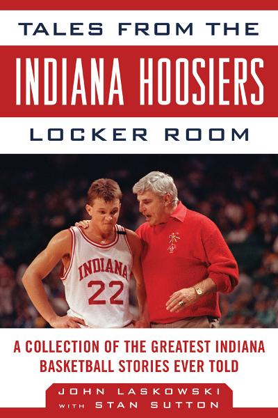 Tales from the Indiana Hoosier Locker Room