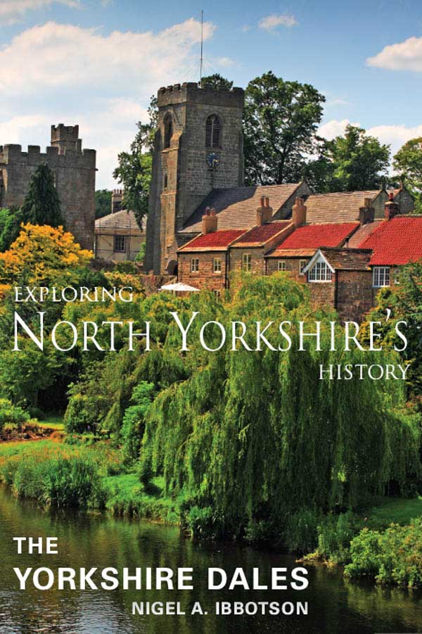 Exploring North Yorkshire's History: The Yorkshire Dales