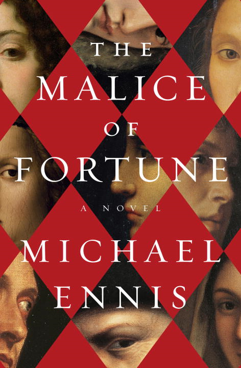 The Malice of Fortune By: Michael Ennis