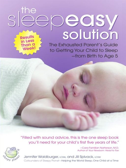 The Sleepeasy Solution By: Jennifer Waldburger,Jill Spivack