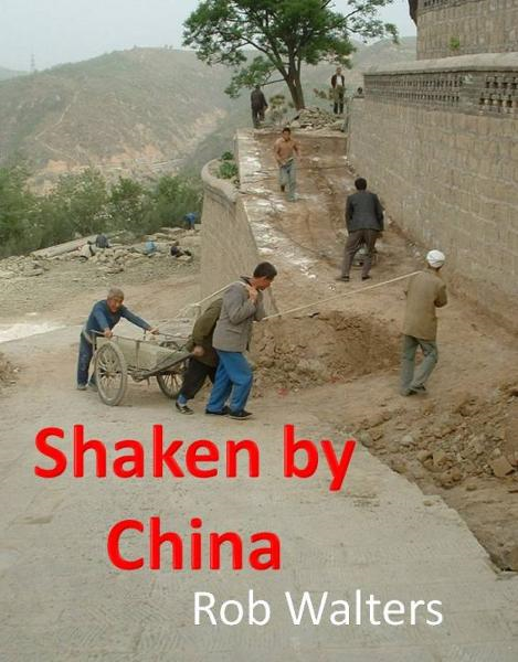 Shaken by China By: Rob Walters