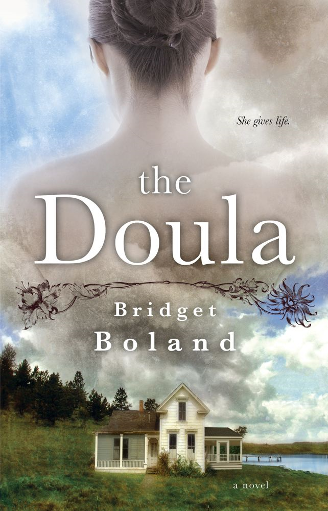 The Doula By: Bridget Boland