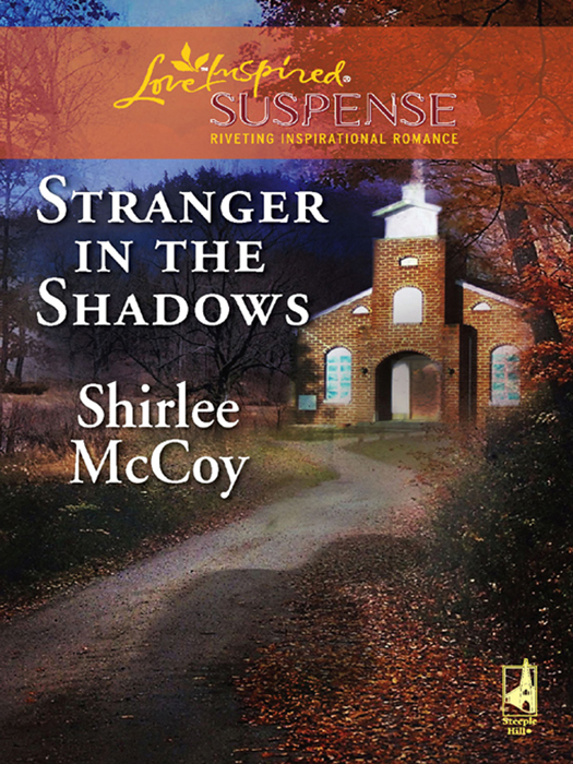 Stranger in the Shadows (Mills & Boon Love Inspired Suspense)
