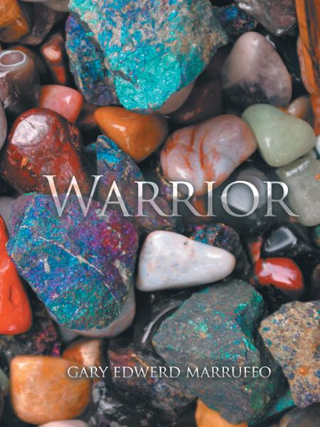 warrior By: gary edwerd marruffo