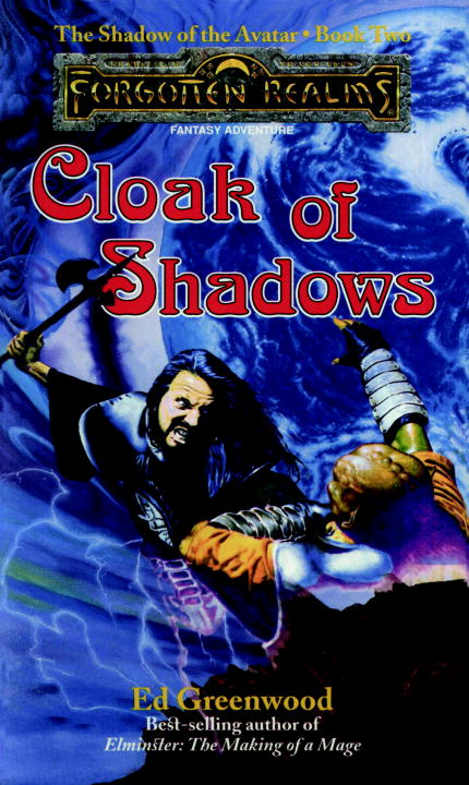Cloak of Shadows By: Ed Greenwood