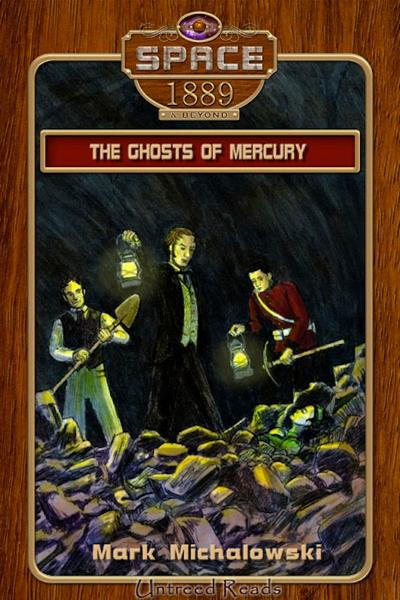 Ghosts of Mercury: Space: 1889 & Beyond #3