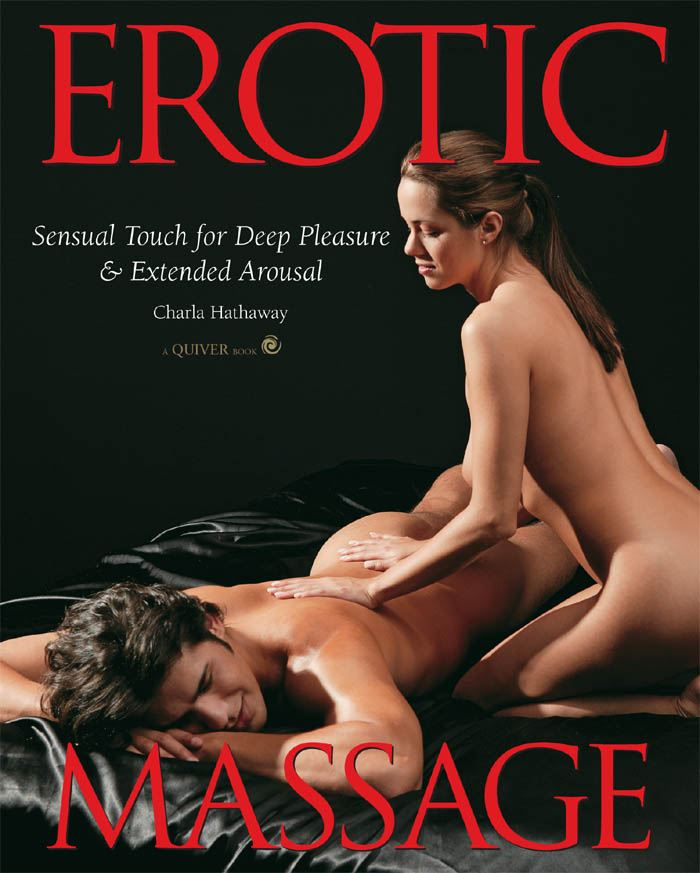 Erotic Massage: Sensual Touch for Deep Pleasure and Extended Arousal
