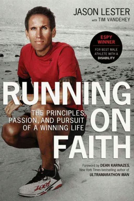 Running on Faith By: Jason Lester,Tim Vandehey