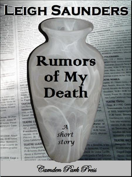 Rumors of My Death