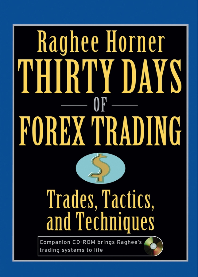 Thirty Days of FOREX Trading