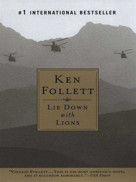 Lie Down with Lions By: Ken Follett