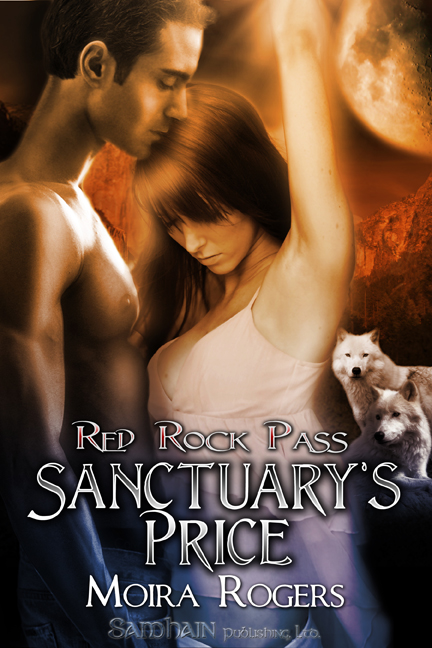 Sanctuary's Price By: Moira Rogers