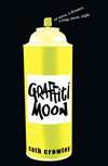 Graffiti Moon: