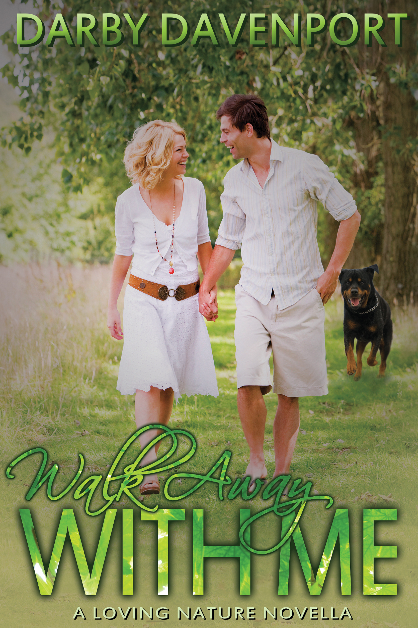 Walk Away with Me (A Loving Nature Novella)