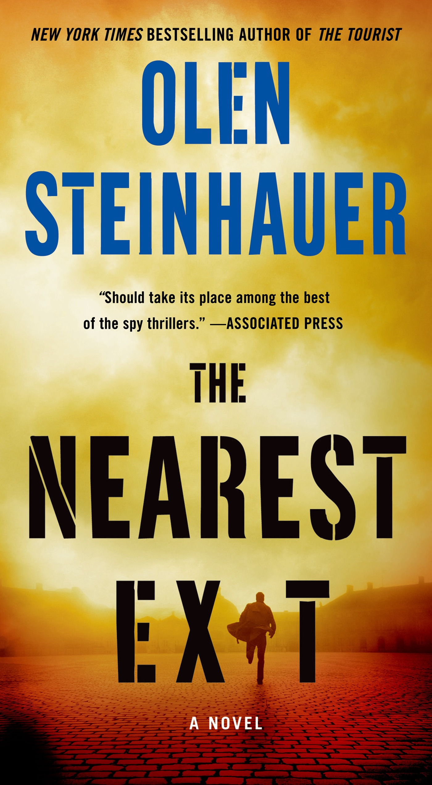The Nearest Exit By: Olen Steinhauer