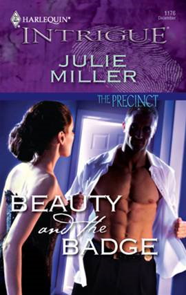 Beauty and the Badge By: Julie Miller