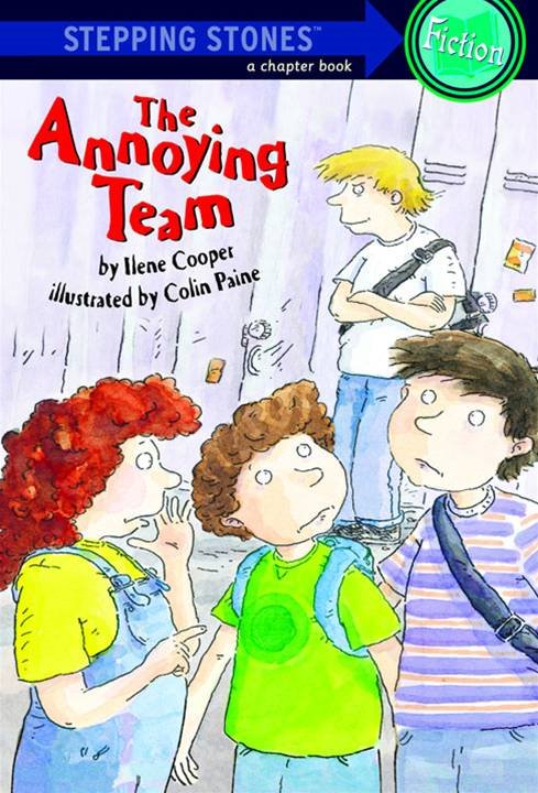 The Annoying Team By: Ilene Cooper