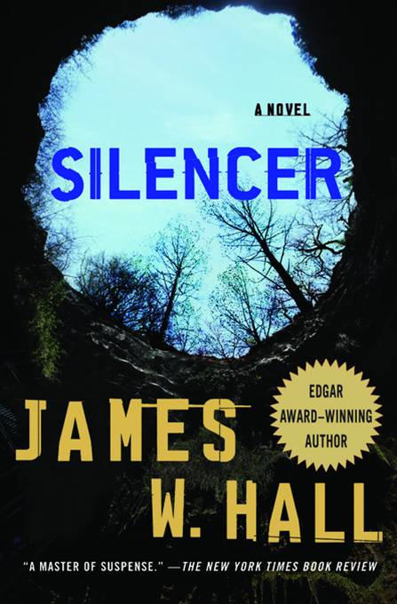 Silencer By: James W. Hall