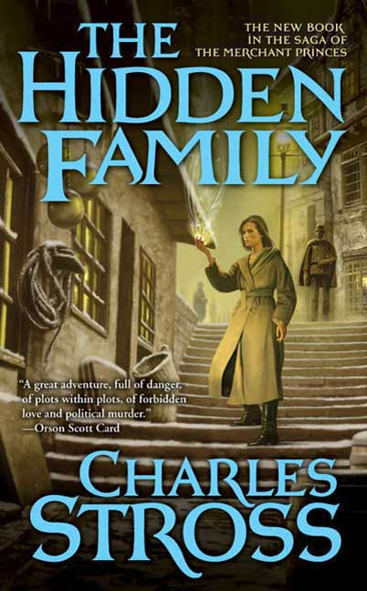 The Hidden Family By: Charles Stross